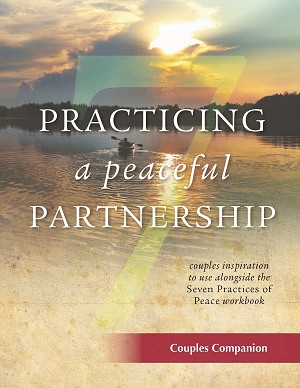 """Practicing a Peaceful Partnership"" Couple's Companion"