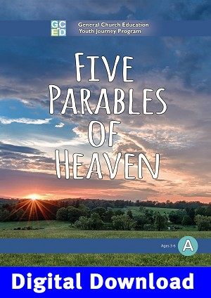 """Five Parables of Heaven"" Level A Digital Download"