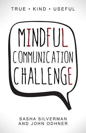 """Mindful Communication Challenge"" Workbook"