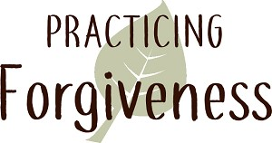 """Practicing Forgiveness"" Promotional Materials"