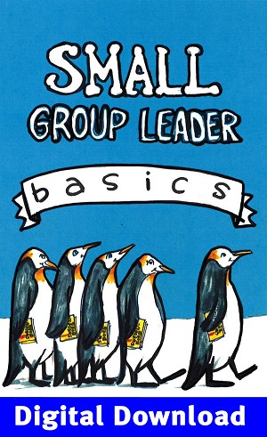 Small Group Leader Basics Digital Download