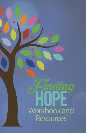 """Finding Hope"" Workbook and Resources"