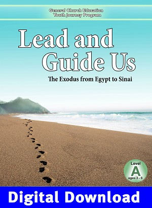 """Lead and Guide Us: The Exodus from Egypt to Sinai"" Level A (Ages 3-6) Digital Download"