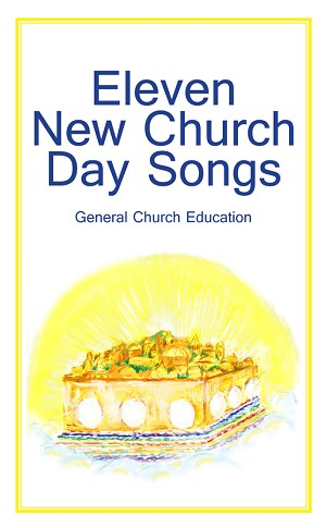 Eleven New Church Day Songs