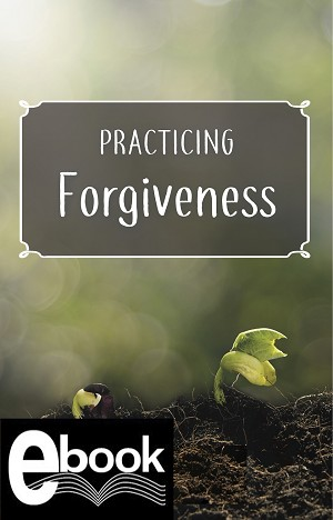 """Practicing Forgiveness"" eBook"