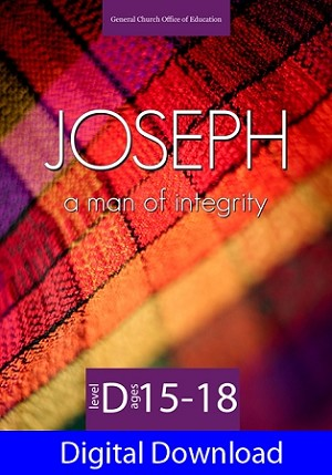 """Joseph: A Man of Integrity"" Level D Lessons (Ages 15-18) Digital Download"