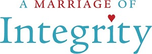 """A Marriage of Integrity"" Downloadable Worksheets"