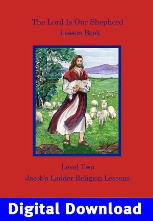 The Lord Is Our Shepherd Lesson Book Digital Download