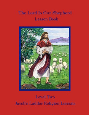 The Lord Is Our Shepherd Lesson Book