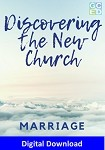 Discovering the New Church: Marriage (Digital Download)