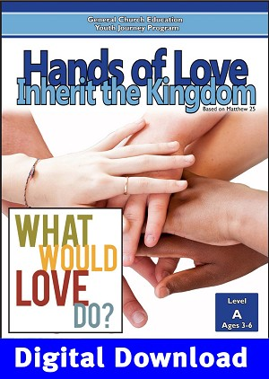 """Hands of Love: Inherit the Kingdom"" Level A Lessons (Ages 3-6) Digital Download"