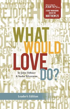 """What Would Love Do?"" Leader's Edition Workbook"